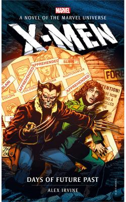 X-Men: Days of Future Past (Marvel Novels)