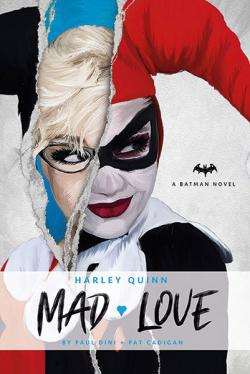 Harley Quinn: Mad Love (Batman Novel)