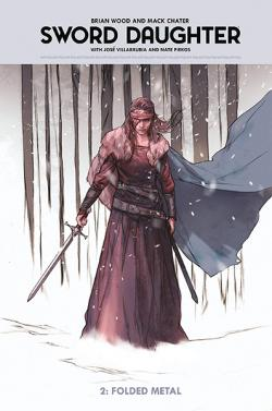 Sword Daughter Vol 2: Folded Metal