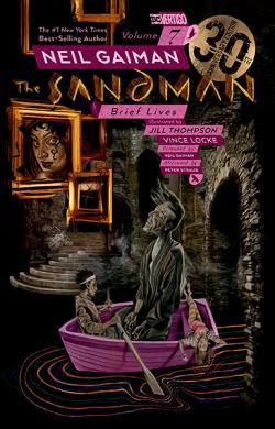 The Sandman Vol 7: Brief Lives