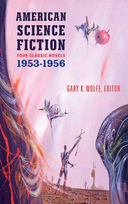 American Science Fiction: Four Classic Novels 1953-1956