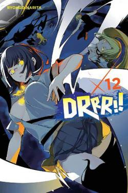 Durarara Light Novel Vol 12