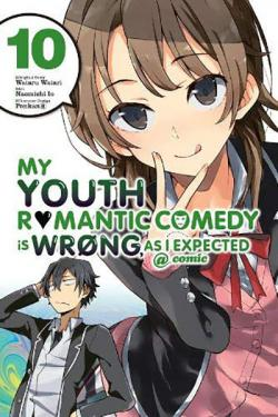 My Youth Romantic Comedy is Wrong as I Expected Vol 10