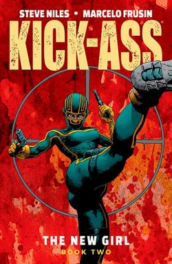 Kick-Ass: The New Girl Book 2