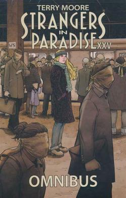 Strangers in Paradise XXV Omnibus