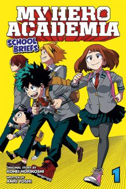 My Hero Academia School Briefs Novel 1: Parent's Day