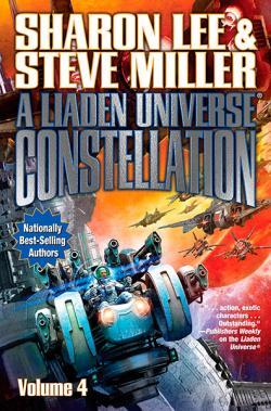 A Liaden Universe Constellation: Volume 4