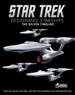 Designing Starships Volume 3: The Kelvin Timeline