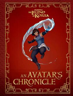 The Legend of Korra: An Avatar's Chronicle
