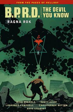 BPRD: The Devil You Know Vol 3: Ragna Rok