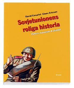 Sovjetunionens roliga historia: Makten, människan & skämtet