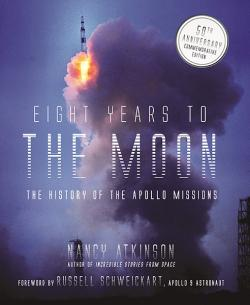 Eight Years to the Moon: The Apollo 11 Mission