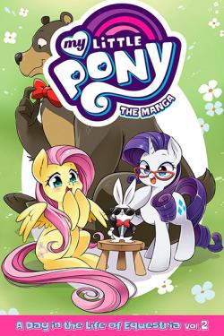 My Little Pony: The Manga - A Day in the Life of Equestria Vol 2