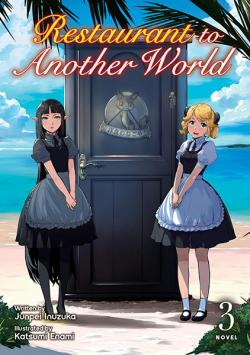 Restaurant to Another World Light Novel Vol 3