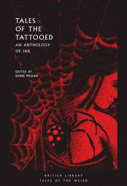 Tales of the Tattooed: An Anthology of Ink
