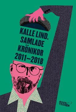 Samlande krönikor 2011-2018