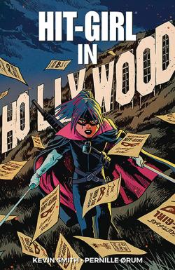 Hit-Girl Vol 4: Hit-Girl in Hollywood