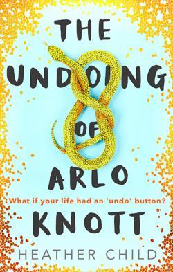 The Undoing of Arlo Knotts