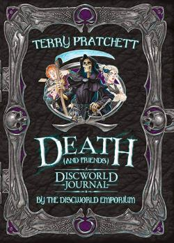 Death and Friends: A Discworld Journal