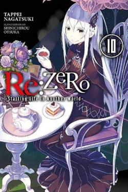 Re: Zero Light Novel 10