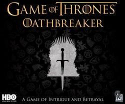 Game of Thrones - Oathbreaker Board Game