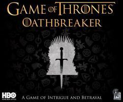 Game of Thrones - Oathbreaker Board Game