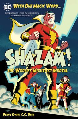 Shazam: The World's Mightiest Mortal Vol 1