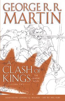 A Clash of Kings: The Graphic Novel Volume Two