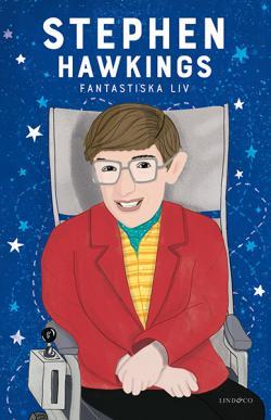 Stephen Hawking - Ett fantastiskt liv