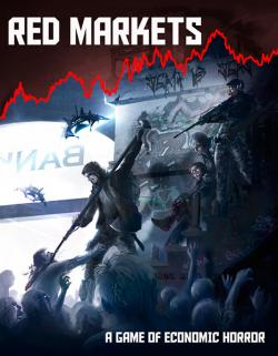 Red Markets: A Game of Economic Horror