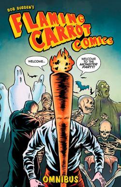 Flaming Carrot Comics Omnibus Vol 1