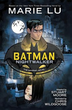 Batman: Nightwalker the Graphic Novel