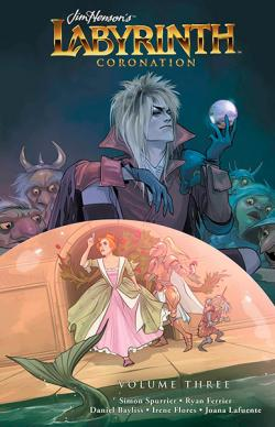 Jim Henson's Labyrinth Coronation Vol 3
