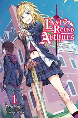 Last Round Arthurs Light Novel 1