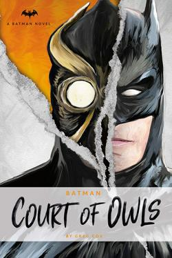 Batman: The Court of Owls (Batman Novel)