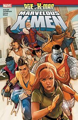 Age of X-Men: The Marvelous X-Men