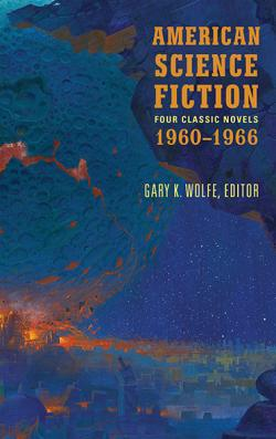 American Science Fiction: Four Classic Novels 1960-1966