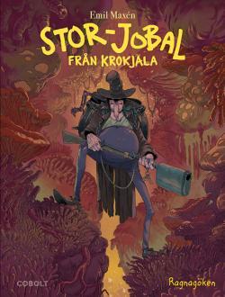 Stor-Jobal från Krokjala 3: Ragnagöken