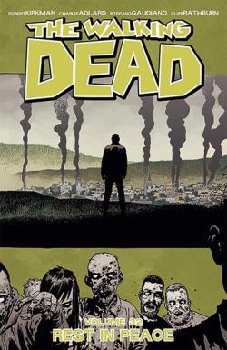The Walking Dead Vol 32: Rest in Peace