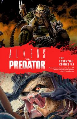 Aliens vs Predator: The Essential Comics Vol 1