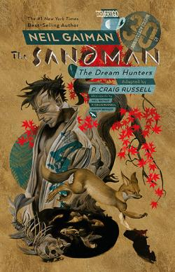 Sandman: The Dream Hunters 30th Anniversary Edition