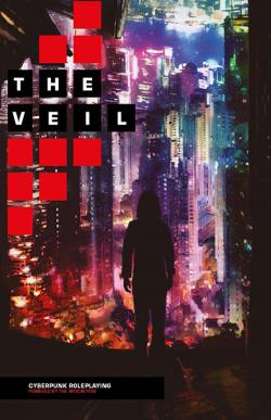 The Veil - Cyberpunk Roleplaying (2nd printing)
