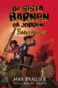 De Sista barnen på jorden och zombieparaden