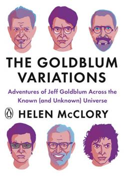 The Goldblum Variations: Adventures of Jeff Goldblum