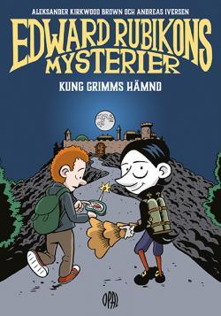 Edward Rubikons mysterier - Kung Grimms hämnd