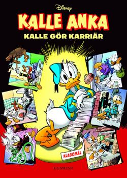 Kalle Anka - Kalle gör karriär