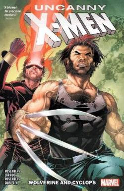 Uncanny X-Men: Wolverine and Cyclops Vol 1