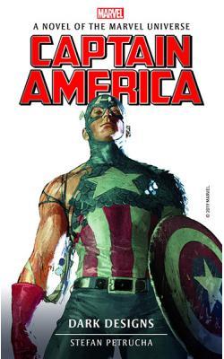 Captain America: Dark Designs (Marvel Novels)