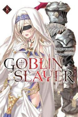 Goblin Slayer Light Novel 8