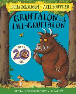 Gruffalon stora jubileumsboken - två böcker i en
